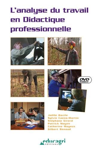 Joëlle Bazile - L'analyse du travail en didactique professionnelle. 1 DVD