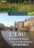 Luc Millet - L'eau et l'éducation au développement durable. 1 DVD