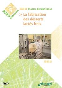 Philippe Mayade - La fabrication des desserts lactés frais. 1 DVD