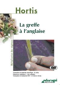 Alain Lafay et Joseph de La Bouëre - La greffe à l'anglaise.