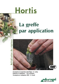 Alain Lafay - La greffe par application. 1 DVD