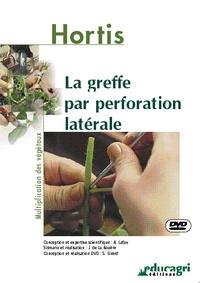 Alain Lafay - La greffe par perforation latérale. 1 DVD