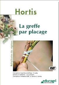 Alain Lafay et Joseph de La Bouëre - La greffe par placage. 1 DVD