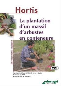 Luc Millet - La plantation d'un massif d'arbustes en conteneurs. 1 DVD