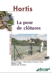 Luc Millet - La pose de clôtures. 1 DVD