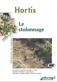 Alain Lafay et Joseph de La Bouëre - Le stolonnage. 1 DVD