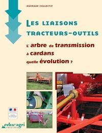 Les liaisons tracteurs-outils - Larbre de transmission à cardans, quelle évolution ?.pdf