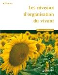 Educagri - Les niveaux d'organisation du vivant.