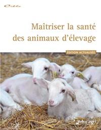 Educagri - Maîtriser la santé des animaux d'élevage.