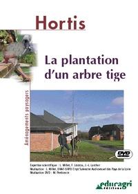Luc Millet - Plantation d'un arbre tige. 1 DVD
