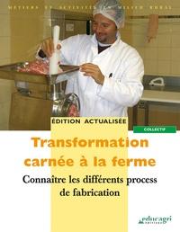 Educagri - Transformation carnée à la ferme - Connaître les différents process de fabrication.