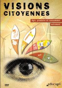 Visions citoyennes - Agir, produire et consommer autrement.pdf