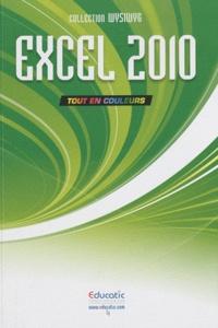 Educatic - Excel 2010 - Tout en couleurs.