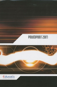 Educatic - Powerpoint 2007.