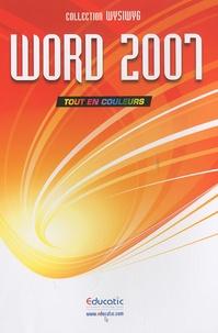 Educatic - Word 2007 - Tout en couleurs.