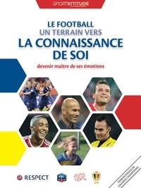 Education 4 Peace - Le football, un terrain vers la connaissance de soi - Devenir maître de ses émotions.