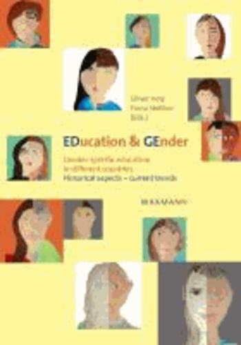 EDucation & GEnder - Gender-specific education in different countries. Historical aspects - current trends.