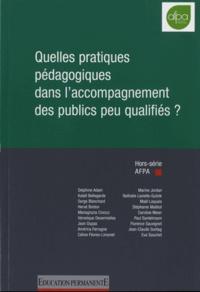 Paul Santelmann - Education permanente Hors-série AFPA 2015 : Quelles pratiques pédagogiques dans l'accompagnement des publics peu qualifiés ?.