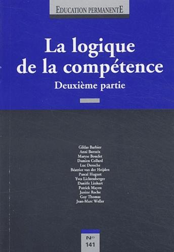 Gildas Barbier et Anni Borzeix - Education permanente N° 141 : La logique de la compétence - Deuxième partie.