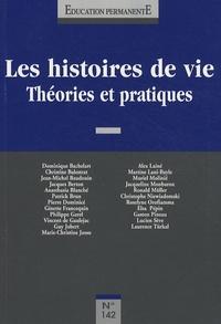 Roselyne Orofiamma et Pierre Dominicé - Education permanente N° 142 : Les histoires de vie - Théories et pratiques.