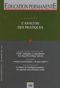 Richard Wittorski - Education permanente N° 160, Septembre 20 : L'analyse des pratiques.
