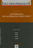 Gaston Pineau - Education permanente N° 163, Juin 2005 : L'alternance, une alternative éducative ?.