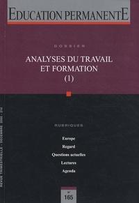 Philippe Astier et Paul Olry - Education permanente N° 165, Décembre 200 : Analyses du travail et formation (1).