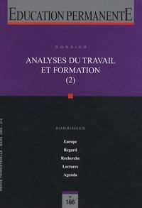 Philippe Astier et Paul Olry - Education permanente N° 166, Mars 2006 : Analyses du travail et formation (2).
