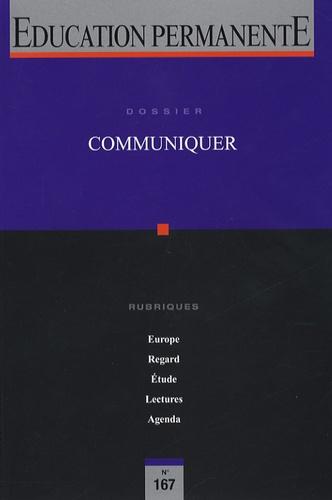 Cathy Dubois et Jean-Marie Charpentier - Education permanente N° 167, Juin 2006 : Communiquer.