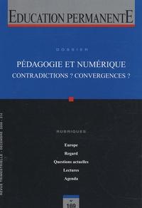 Marie-José Barbot et Claude Debon - Education permanente N° 169, Décembre 200 : Pédagogie et numérique - Contradictions ? Convergences ?.