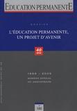 Guy Jobert - Education permanente N° 180, Septembre-oc : L'éducation permanente, un projet d'avenir.