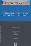 Elyes Bentabet - Education permanente N° 182, Mars 2010 : Formation et innovation dans les petites entreprises.