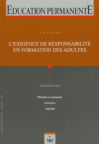Jean-Pierre Boutinet - Education permanente N° 187, Juin 2011 : L'exigence de responsabilité en formation des adultes.