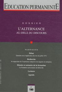 Vincent Merle - Education permanente N° 190, Mars 2012 : L'alternance au-delà du discours.