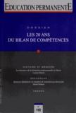 Thierry Ardouin et Sylvain Lacaille - Education permanente N° 192, Septembre 20 : Les 20 ans du bilan de compétences.