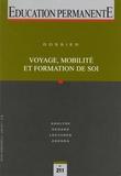 Guy Jobert - Education permanente N° 211, juin 2017 : Voyage, mobilité et formation de soi.