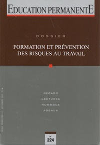 Anne Gillet - Education permanente N° 224, septembre 20 : Formation et prévention des risques au travail.