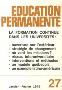 Bertrand Schwartz - Education permanente N° 27, Janvier-févri : La formation continue dans les universités.