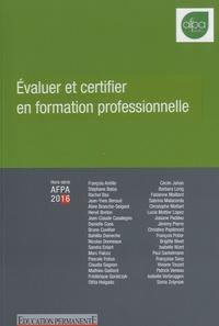 Paul Santelmann - Evaluer et certifier en formation professionnelle - Hors-série AFPA 2016.