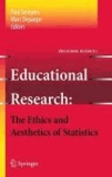 Paul Smeyers - Educational Research - the Ethics and Aesthetics of Statistics.