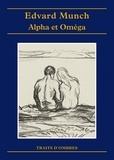 Edvard Munch - Alpha et Oméga.