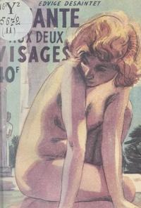 Edvige Desaintet - L'amante aux deux visages.