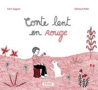 Edvin Sugarev et Clémence Pollet - Conte lent en rouge.