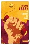 Edward Abbey - Le retour du gang.