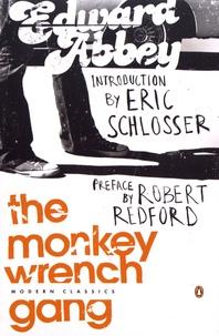 Edward Abbey - The Monkey Wrench Gang.