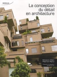 La conception du détail en architecture - Edward Allen |