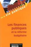 Edward Arkwright - Les finances publiques et la réforme budgétaire.