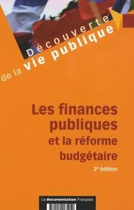 Edward Arkwright et Jean-Luc Boeuf - Les finances publiques et la réforme budgétaire.