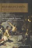 Edward Baker - Historias de España-  Volumen 12 - Las historias de España : Visiones del pasado y construccion de identitad.