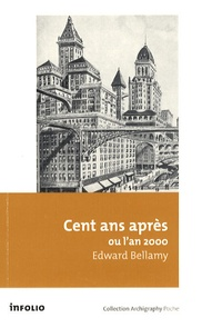 Edward Bellamy - Cent ans après - Ou l'an 2000.